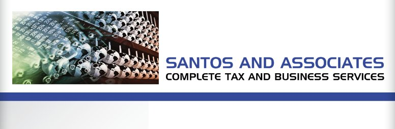 SANTOS AND ASSOCIATES - COMPLETE TAX AND BUSINESS SERVICES